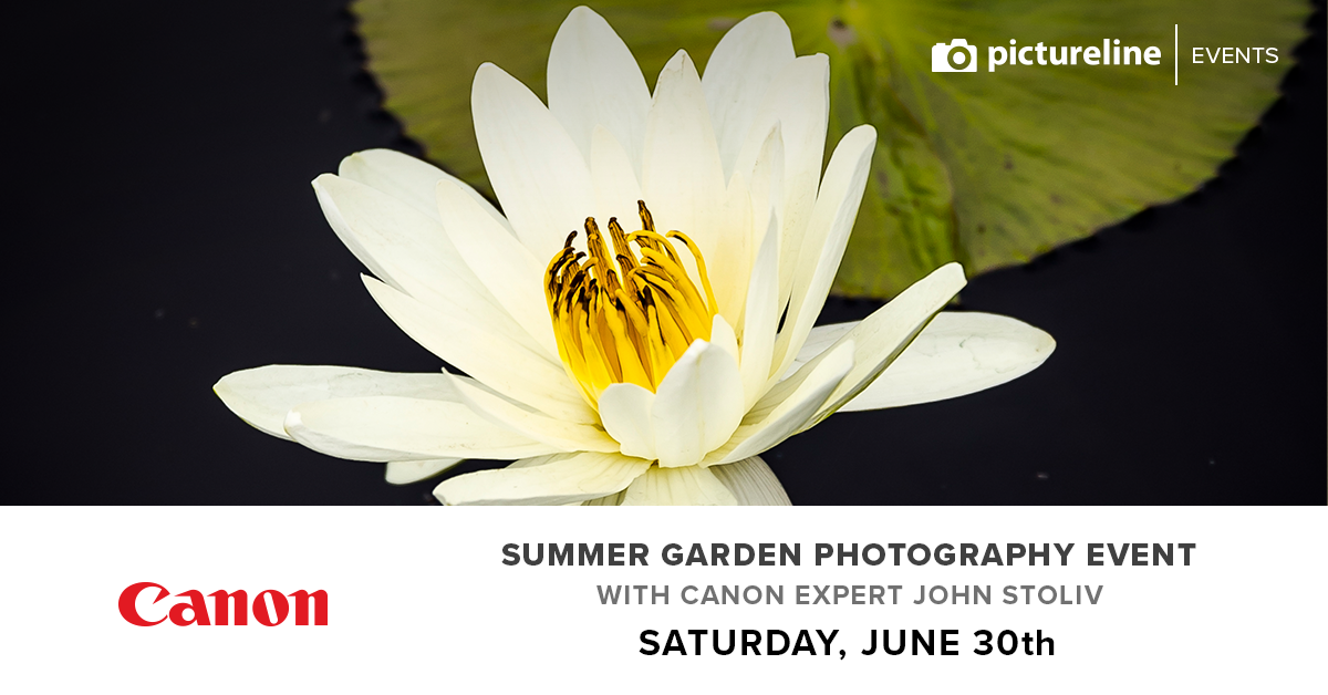 Summer Garden Event with Canon Expert John Stoliv (June 30th, Saturday)