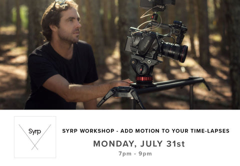 Syrp Workshop, Add Motion to your Time-Lapses (July 31st)