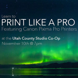 Print Like A Pro Nov. 10th @ 7PM Sponsored by Canon and Pictureline, events - past, Pictureline - Pictureline
