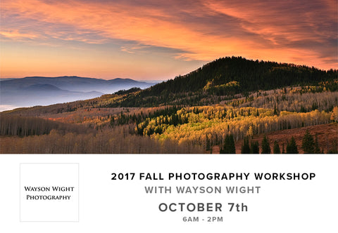 2017 Fall Photography Workshop with Wayson Wight (October 7th)