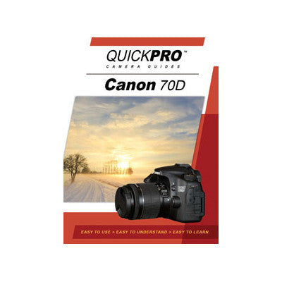 QuickPro Camera Guides Canon 70D DVD, camera books, QuickPro Guides - Pictureline