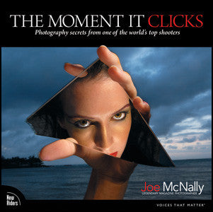 Book: The Moment it Clicks By Joe McNally, camera books, Chuck Newell - Pictureline