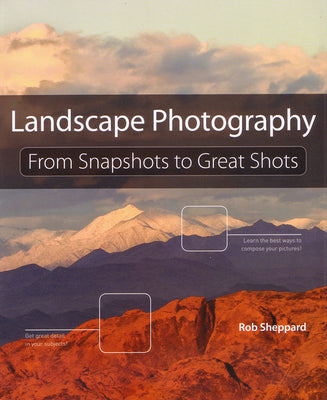 Book: Landscape Photography: From Snapshots to Great Shots, lighting studio books & dvds, Chuck Newell - Pictureline