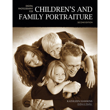 Book: Digital Photography for Children's and Family Portraiture, camera books, Amherst - Pictureline