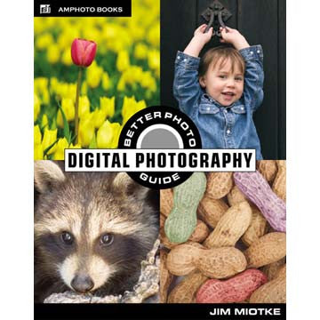 Book: The BetterPhoto Guide to Digital Photography, discontinued, Amphoto - Pictureline
