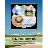 Book: U.S. Highway 89: The Scenic Route to Seven National Parks by Ann Torrence, camera books, pictureline - Pictureline  - 2