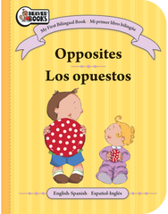 My First Bilingual: Opposites