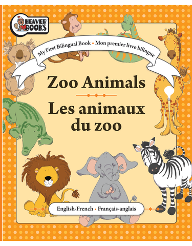 My First Bilingual: Zoo Animals