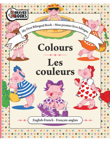 My First Bilingual: Colors