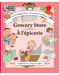 My First Bilingual: Grocery Store