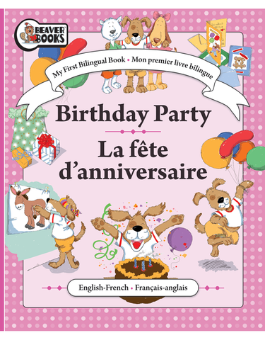 My First Bilingual: Birthday Party
