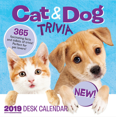 2019 Desk Calendar: Cat & Dog Trivia