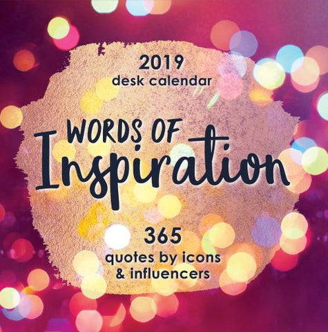 2019 Desk Calendar Words of Inspiration