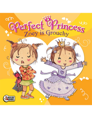 Perfect Princess: Zoey is Grouchy