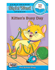 Sight Word Stories: Kitten's Busy Day