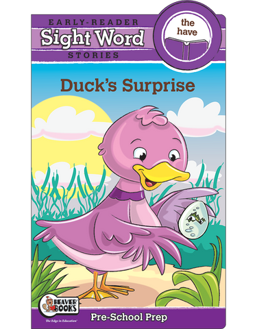 Sight Word Stories: Duck's Surprise