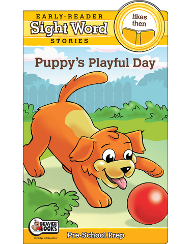Sight Word Stories: Puppy's Playful Day