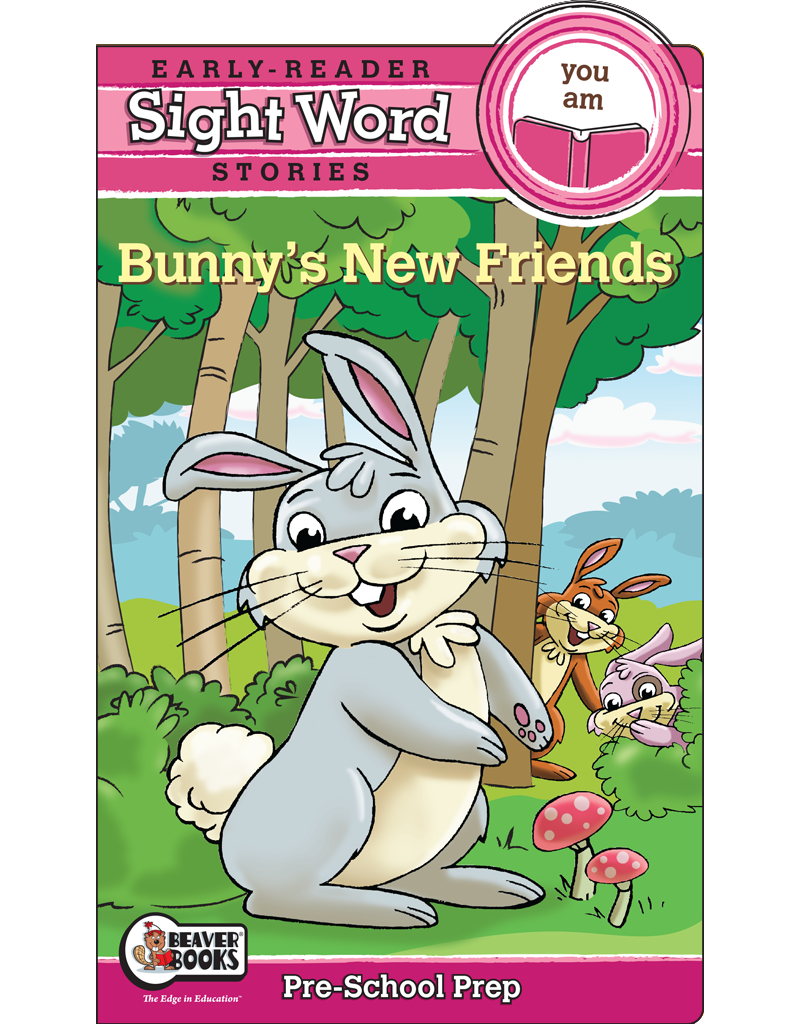 Sight Word Stories: Bunny's New Friends