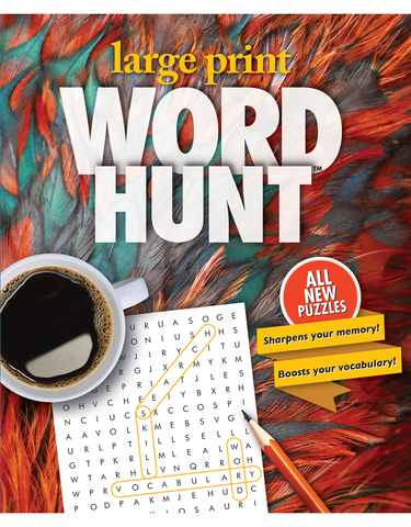 Large Print Word Hunt™ #32: Festive Feathers