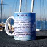Californian on the high seas Coffee Mug
