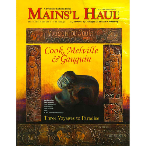 Mains'l Haul - Cook, Melville & Gauguin. Three Voyages to Paradise.