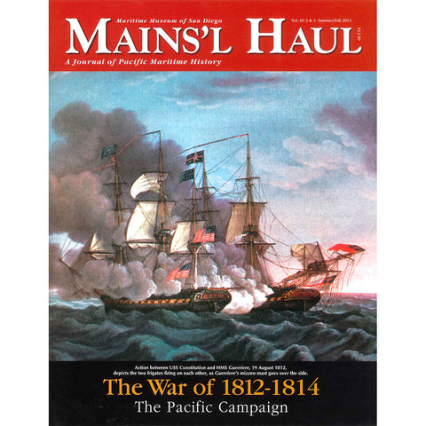 Mains'l Haul - The War of 1812-1814, The Pacific Campaign.