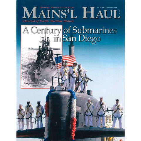 Mains'l Haul - A Century of Submarines in San Diego