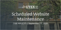 Scheduled Website Maintenance: September 17, 2020 - 7:00 AM CST | utex.org