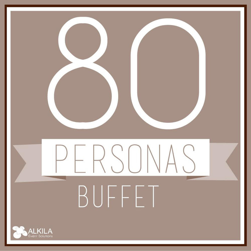 Buffet (80 personas) AlkilaEvent