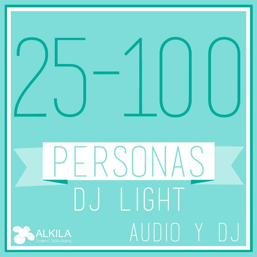 DJ LIGHT (25 a 100 Personas) AlkilaEvent