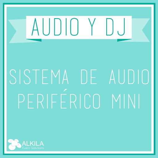Sistema de Audio Periférico Mini AlkilaEvent