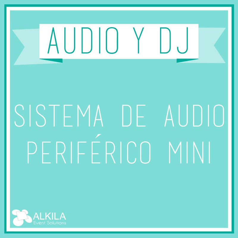 Sistema de Audio Periférico Mini