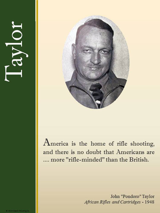 'Pondoro' Taylor quote - America is the home of rifle shooting