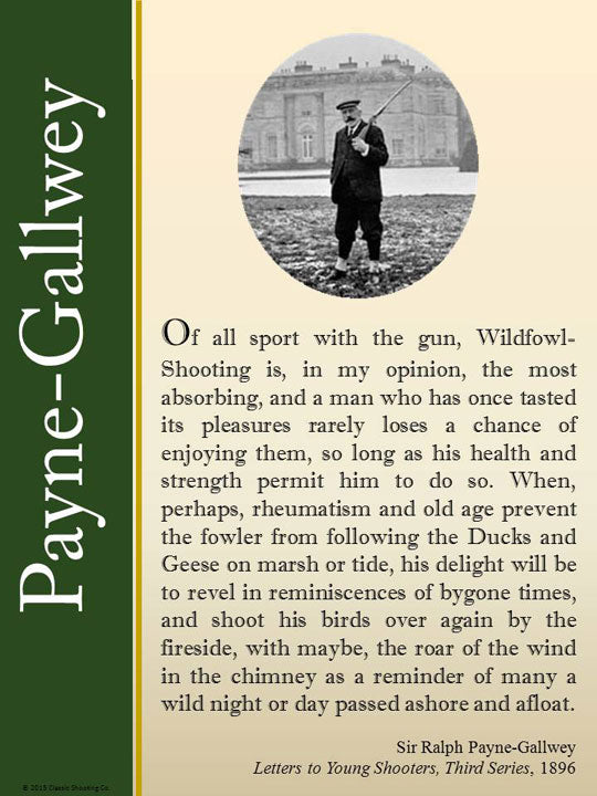 Sir Payne-Gallwey quote - Wildfowl Shooting is, in my opinion, the most absorbing.