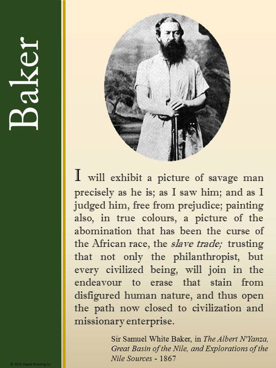 Samuel White Baker quote - I will exhibit a picture of savage man precisely as he is.