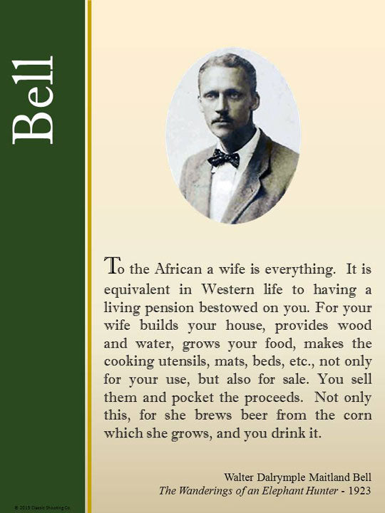 WDM Bell quote - To the African a wife is everything.