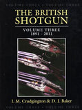 The British Shotgun: Three Volumes covering   1850-2011