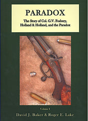 For a complete and in depth study of Paradox guns we recommend the book PARADOX - The Story of Col. G. V. Fosbery, Holland & Holland, and the Paradox