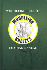 Woodleigh Bullets Loading Manual - Woodleighs Reloading Book