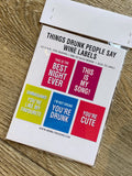 things drunk people say wine labels