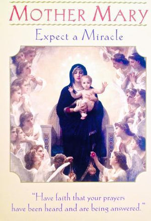 "Mother Mary ~ Expect A Miracle: ""Have faith that your prayers have been heard and are being answered."""