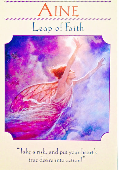 "Aine ~ Leap of Faith: ""Take a risk, and put your heart's true desire into action!"""