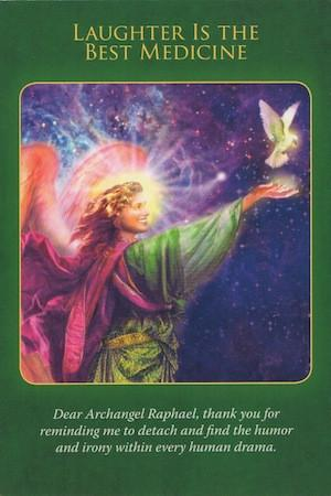 Dear Archangel Raphael, thank you for reminding me to detach and find the humor and irony within every human drama.
