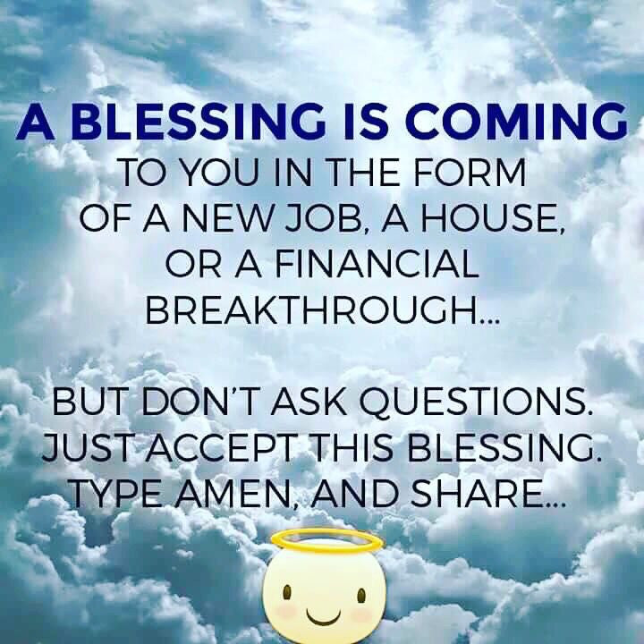 A Blessing Is Coming Your Way!!!