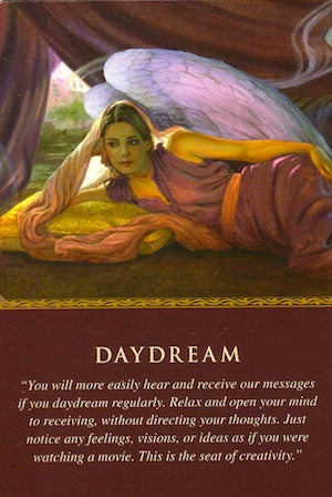 "Angels: ""You will more easily hear and receive our messages if you daydream regularly."