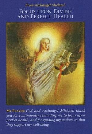 Archangel Michael: Focus On Health.