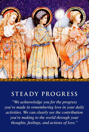 Daily Guidance From Your Angels: Steady Progress.