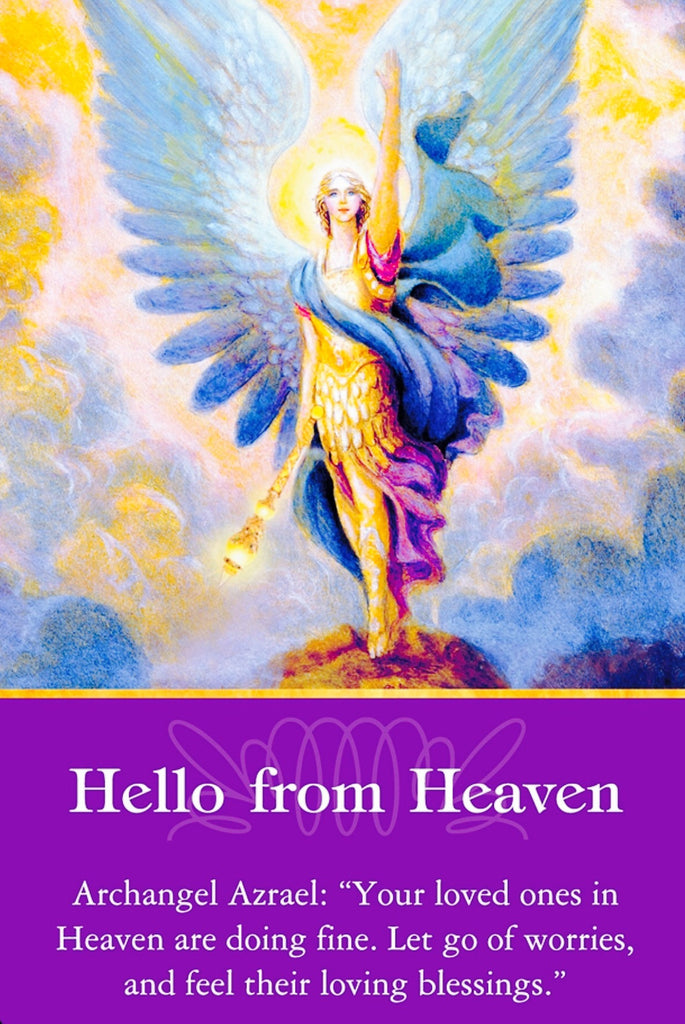 "Archangel Azrael: ""Your loved ones in Heaven are doing fine. Let go of worries, and feel their loving blessings."