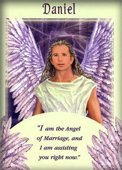 Message from Angel Daniel:  I am the Angel of Marriage, and I am assisting you right now.