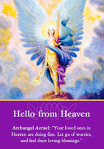 "Archangel Azrael: ""Your loved ones in Heaven are doing fine. Let go of worries, and feel their loving blessings."""